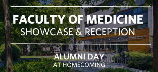 Faculty of Medicine Homecoming Showcase